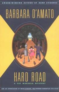 Hard Road by Brian D'Amato; Barbara D'Amato - Hardcover - 2001 - from ThriftBooks (SKU: G0743200950I4N10)