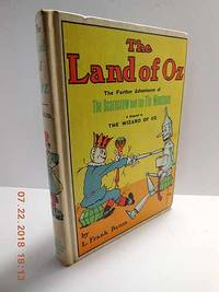 image of The Land of Oz: a Sequel to the Wizard of Oz Being an Account of the  Further Adventures of the Scarecrow and the Tin Woodman
