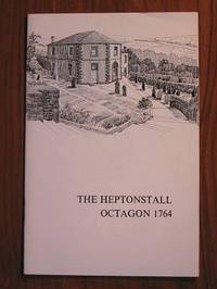 The Heptonstall Octagon 1764