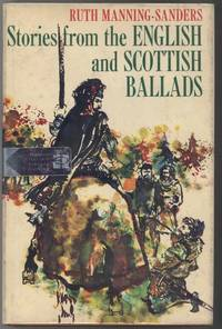 STORIES FROM THE ENGLISH AND SCOTTISH BALLADS