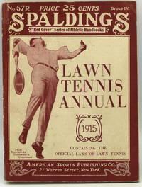 [TENNIS] SPALDING'S LAWN TENNIS ANNUAL 1915