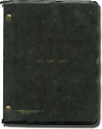 All that Jazz (Original screenplay for the 1979 film, inscribed by Bob Fosse, Robert Alan Aurthur, Roy Scheider, and Kenneth Utt)