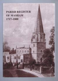 Yorkshire Archaeological Society: Parish Register Series. Vol CLXIX (169). The Parish Register of Masham. 1717-1800