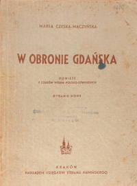 W obronie Gdanska Powiesc z czasow wojen polsko-szwedzkich