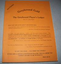 Greyhound Gold: The Greyhound Player's Ledger