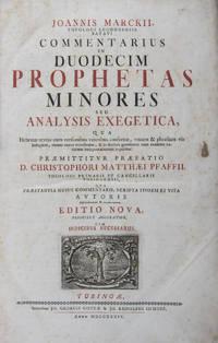 Commentarius in duodecim prophetas minores : seu analysis exegetica, qua Hebraeus textus cum versionibus veteribus confertur ... 2 vols in one (Complete)