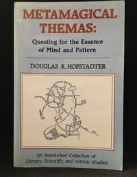 image of Metamagical Themas: Questing for the Essence of Mind and Pattern
