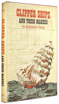 Clipper Ships and Their Makers.
