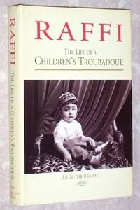 Raffi: The Life of a Children's Troubadour, An Autobiography