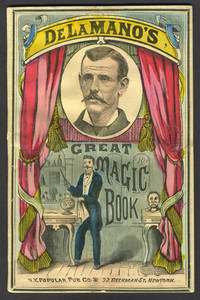 image of Conjuring; Or, Magic Made Easy. Containing an Extensive Collection of Conjuring and Legerdemain; Sleights with Cards, Ribbons, Rings, Fruit, Coin, Balls, Handkerchiefs, etc., All of which may be Performed in the Parlor or Drawing-room