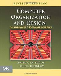image of Computer Organization and Design: The Hardware / Software Interface (The Morgan Kaufmann Series in Computer Architecture and Design)