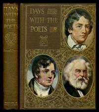 DAYS WITH THE POETS: Keats; Burns; Longfellow