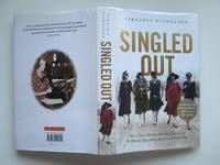 image of Singled out: how two million women survived without men after the first  world war