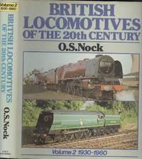 British Locomotives Of The 20th Century.  [Volume:2  1930-1960 ]