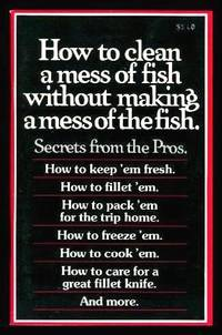 image of HOW TO CLEAN A MESS OF FISH WITHOUT MAKING A MESS OF THE FISH - Secrets from the Pros