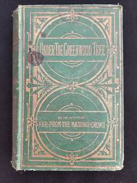 Under The Greenwood Tree by Thomas Hardy - Hardcover - 1878 - from Oh Donna! Books & Antiques and Biblio.com