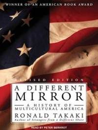 image of A Different Mirror: A History of Multicultural America