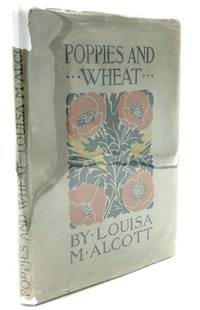 image of Poppies and Wheat (1900, in dust jacket)