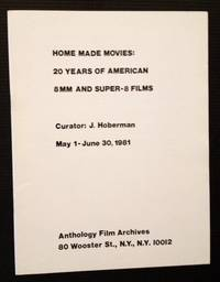 Home Made Movies: 20 Years of American 8MM and Super-8 Films