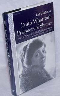 image of The Edith Wharton's Prisoners of Shame: a new perspective on her neglected fiction