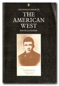 The Penguin Book Of The American West