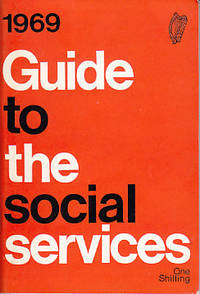 1969 Guide to the Social Services [Ireland]