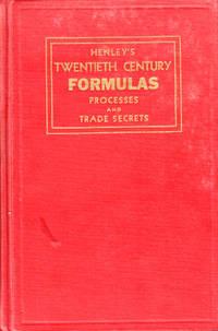 Henley's Twentieth Century Book of Formulas, Processes and Trade Secrets