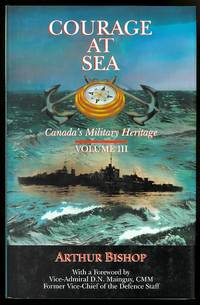 image of COURAGE AT SEA.  VOLUME III - CANADA'S MILITARY HERITAGE.