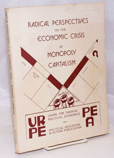 New York: Union for Radical Political Economics, 1975. 193 p., 11x8.5 inches, wraps, pages browned, ...
