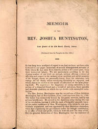 Memoir of the Rev. Joshua Huntington, Late Pastor of the old South Church, Boston