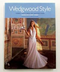 Wedgwood Style Three Centuries of Distinction