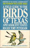 image of A Field Guide to the Birds of Texas and Adjacent States