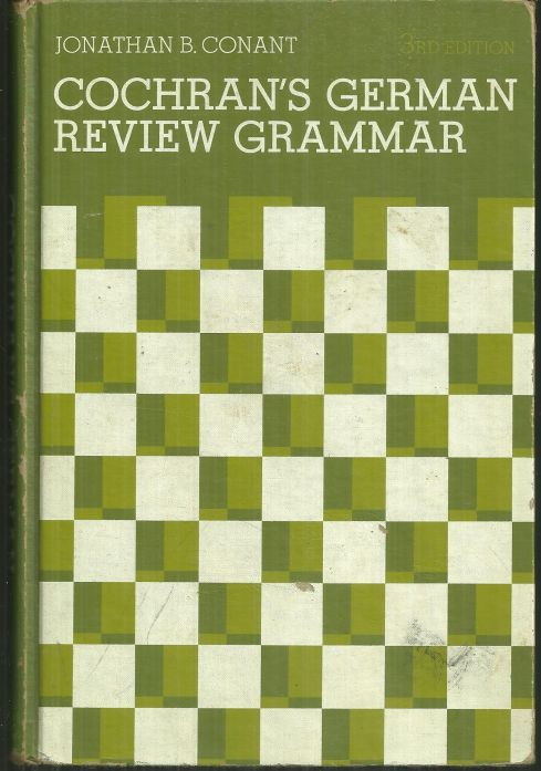 COCHRAN'S GERMAN REVIEW GRAMMAR, Conant, Jonathan