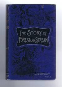 The Story of Forest and Stream. With twenty-seven illustrations. The Library of Useful Stories Series