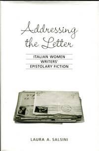 Addressing the Letter: Italian women writers' epistolary fiction
