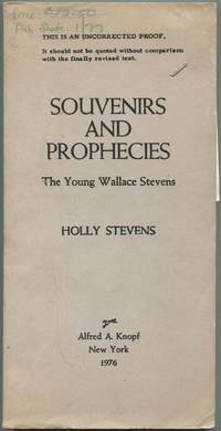 Souvenirs And Prophecies: The Young Wallace Stevens