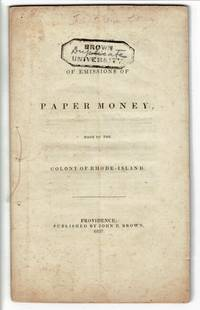 A brief account of emissions of paper money, made by the Colony of Rhode Island