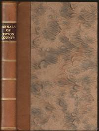 Annals of Tryon County: or, the Border Warfare of New York, During the Revolution