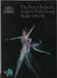 The Royal Ballet & Sadler\'s Wells Royal Ballet 1980/81
