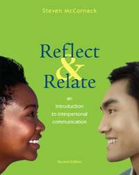 Reflect and Relate : An Introduction to Interpersonal Communication