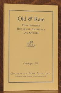 OLD AND RARE FIRST EDITIONS HISTORICAL AMERICANA AND OTHERS CATALOGUE 518