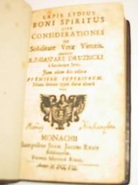 Lapis Lydius Boni Spiritus sive Considerationes de Soliditate verae viritutis