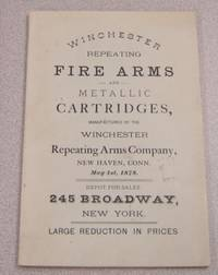 Winchester's Repeating Fire Arms, Rifled Muskets, Carbines, Hunting &  Target Rifles, Etc. & Metallic Cartridges Of All Kinds Manufactured By The  Winchester Repeating Arms Company by Winchester - Paperback - Reprint - 1966 - from Books of Paradise (SKU: AM1034)