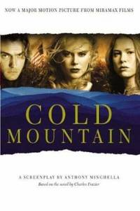 Cold Mountain : A Screenplay