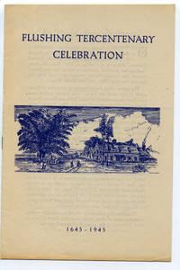 Flushing Tercentenary Celebration: 1645 - 1945
