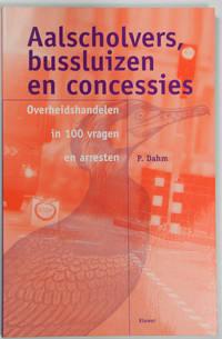 Aalscholvers, bussluizen en concessies. Overheidshandelen in 100 vragen en arresten