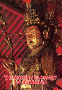 image of The Seeker's Glossary of Buddhism (updated and enlarged)