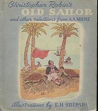 Christopher Robin's Old Sailor and Other Selections