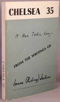 image of Chelsea 35: It Has Taken Long -- From the Writings of Laura (Riding) Jackson; Selections.
