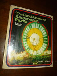 image of The Great American Amusement Parks: A Pictorial History